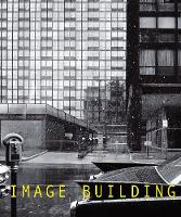 Image Building: How Photography...