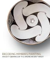 Decoding Mimbres Painting: Ancient...