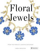 Floral Jewels: From the World's...