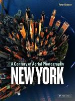 New York: A Century of Aerial...