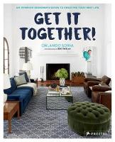 Get It Together!: An Interior...