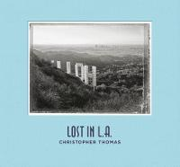 Christopher Thomas: Lost in L.A.