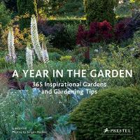 Year in the Garden: 365 Inspirational...