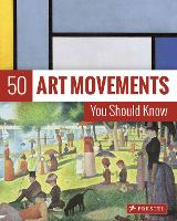 50 Art Movements You Should Know: ...