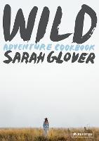 Wild: Adventure Cookbook