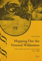 Mapping Out the Venereal Wilderness:...