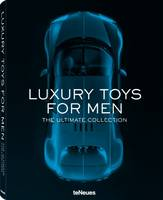 Luxury Toys for Men: The Ultimate...