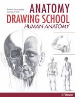 Anatomy Drawing School: Human ...