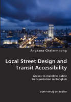 Local Street Design and Transit...