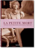 La Petite Mort: Female Masturbation,...