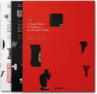 Type. A Visual History of Typefaces &...