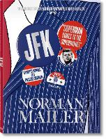 Norman Mailer. JFK. Superman Comes to...