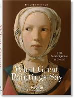 What Paintings Say: 100 Masterpieces...