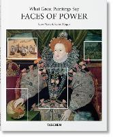 What Great Paintings Say: Faces of Power