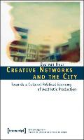 Creative Networks and the City:...