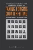 Faking, Forging, Counterfeiting:...