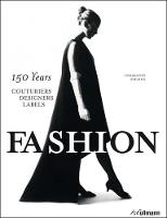 Fashion: 150 Years Couturiers,...