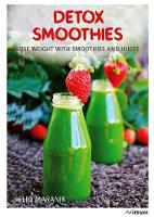 Detox Smoothies: Lose Weight with...