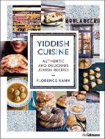 Yiddish Cuisine: Authentic and...