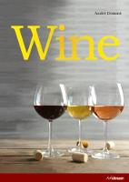 Wine: The Ultimate Guide to the World...