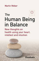 The Human Being in Balance: New...