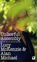 Unlawful Assembly: Lucy Mckenzie &...