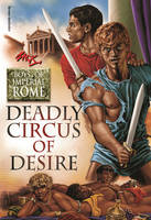 Deadly Circus of Desire: Boys of...