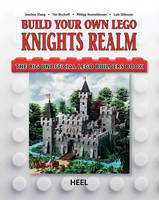 Build Your Own Lego Knight's Realm:...