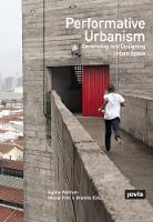 Performative Urbanism: Generating and...