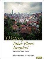 History Takes Place: Istanbul:...