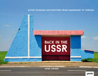 Back in the USSR: Soviet Roadside...