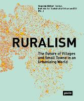 Ruralism: the Future of Villages and...