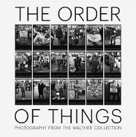 The Order of Things: Photography from...