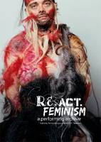 Re.Act.Feminism #2: A Performing Archive