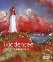 Hiddensee: Isle in a Sea of Colours