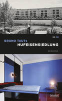 Bruno Taut's Horseshoe Estate