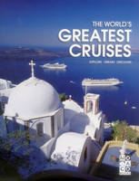The World's Greatest Cruises