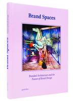 Brand Spaces: Branded Architecture ...
