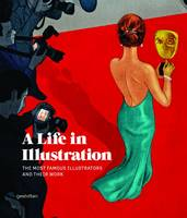 A Life in Illustration: The Most...