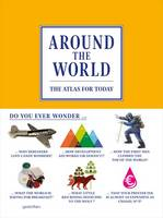 Around the World: The Atlas for Today