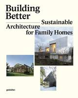 Building Better: Sustainable...