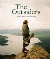 The Outsiders: The New Outdoor...