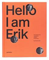 Hello, I am Erik: Eril Spiekermann:...