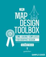 The Map Design Toolbox: Time-Saving...