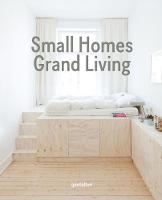 Small Homes, Grand Living: Interior...