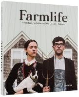 Farmlife: From Farm to Table and New...