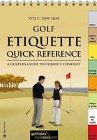 Golf Etiquette Quick Reference: A...