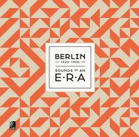 Berlin: Sound of an Era
