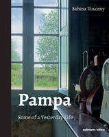 Pampa: Some of a Yesterday Life