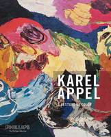 A Gesture of Color: Karel Appel....